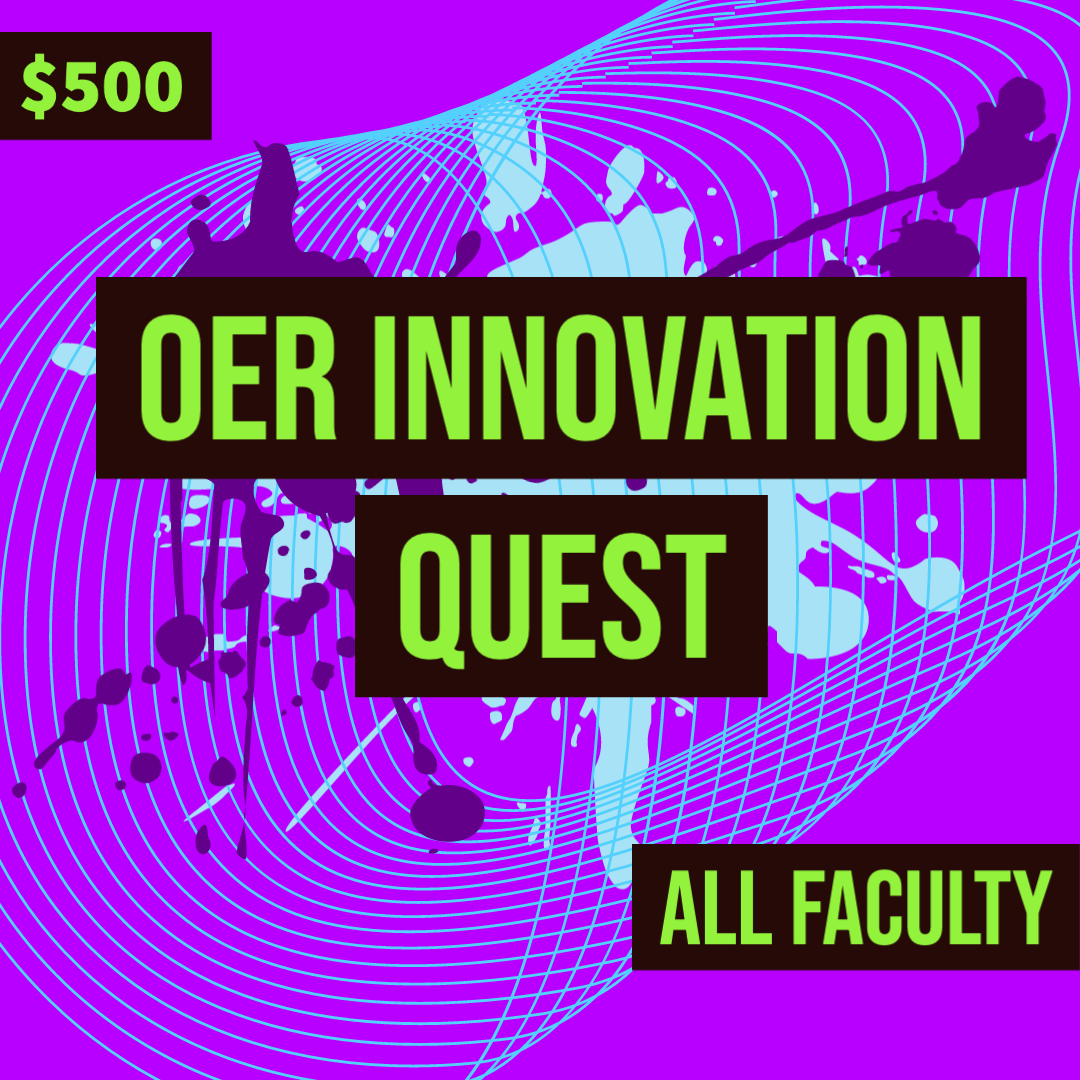 $500 OER Innovation Quest All Faculty